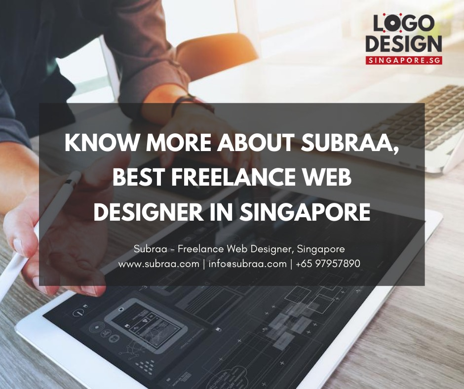 Best Freelance Web Designer in Singapore - Subraa, Freelance Web Designer Singapore